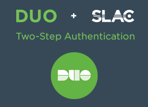 Graphic: Duo + SLAC = Two Step Authentication